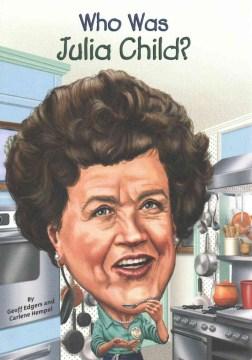Who Was Julia Child?