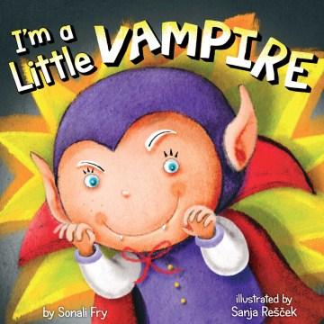 I'm A Little Vampire!