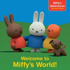 Welcome to Miffy's World!