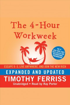 The 4-hour Workweek (expanded and Updated)