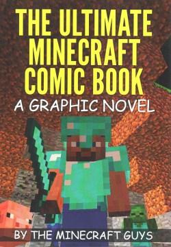 The Ultimate Minecraft Comic Book