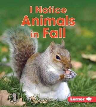I Notice Animals in Fall