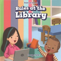 Rules at the Library