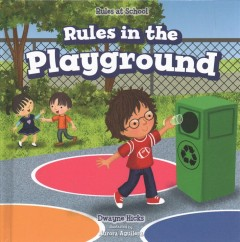 Rules in the Playground