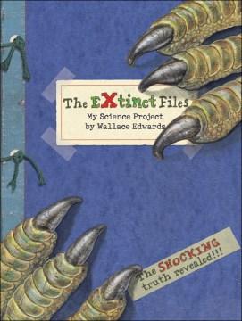 The Extinct Files