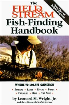 The Field & Stream Fish-finding Handbook