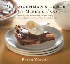 Ploughman's Lunch and the Miser's Feast