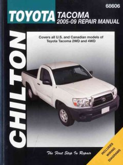 Chilton's Toyota Tacoma, 2005-09 Repair Manual