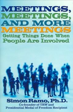 Meetings, Meetings and More Meetings