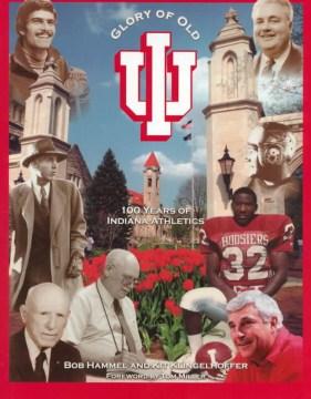 Glory of Old IU, Indiana University