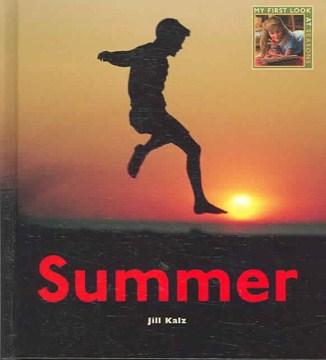 Summer / Jill Kalz
