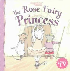 The Rose Fairy Princess