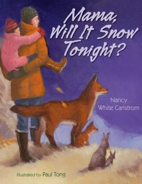 Mama, Will It Snow Tonight?