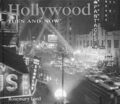 Hollywood Then & Now