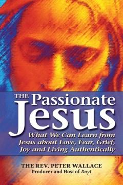 The Passionate Jesus