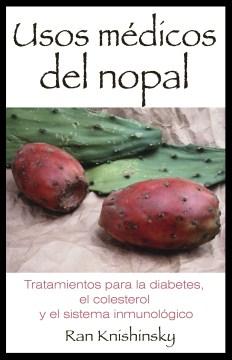 Usos médicos del nopal