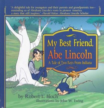 My Best Friend, Abe Lincoln