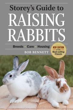 Storey's Guide to Raising Rabbits