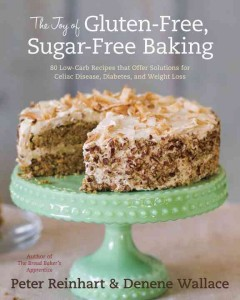 The Joy of Gluten-free, Sugar-free Baking