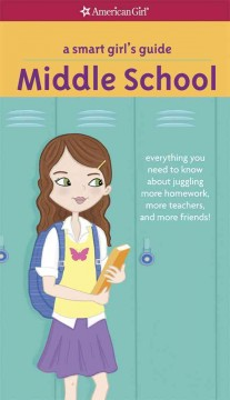 A Smart Girl's Guide, Middle School