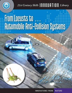 From Locusts To-- Automobile Anti-collision Systems