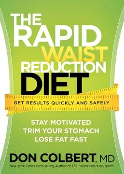 The Rapid Waist Reduction Diet