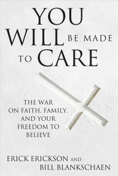 You Will Be Made to Care