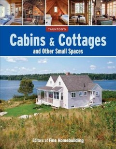 Taunton's Cabins & Cottages and Other Small Spaces