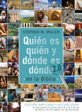 Quién es quién & dónde es dónde en la biblia 2.0