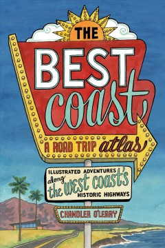 The Best Coast, A Road Trip Atlas