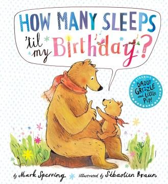 How Many Sleeps 'til My Birthday?
