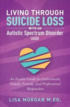 Living Through Suicide Loss With An Autistic Spectrum Disorder (ASD)