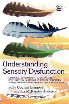 Understanding Sensory Dysfunction