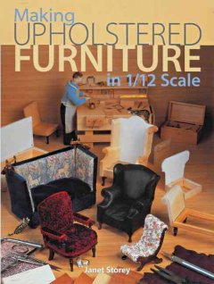Making Upholstered Furniture in 1/12 Scale