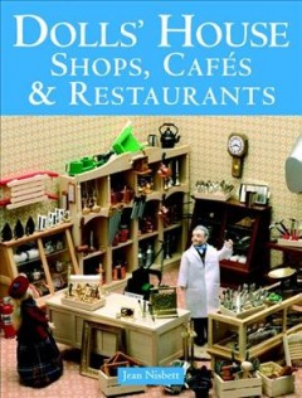 Dolls' House Shops, Cafés & Restaurants