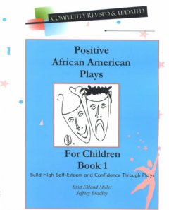 Positive African American Plays for Children