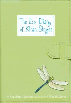 The Eco-Diary of Kiran Singer