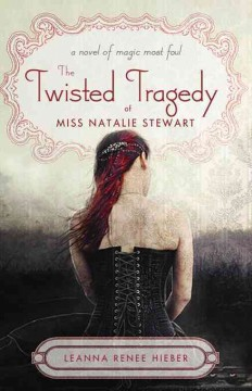 The Twisted Tragedy of Miss Natalie Stewart