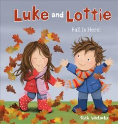 Luke and Lottie, Fall Is Here!