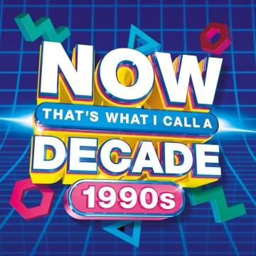 NOW Decade 1990s