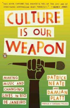 Culture Is Our Weapon