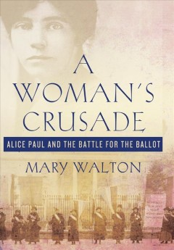 A Woman's Crusade