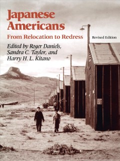 Japanese Americans, From Relocation to Redress