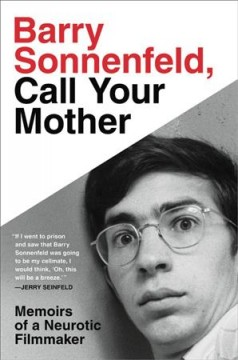 Barry Sonnenfeld, Call your Mother