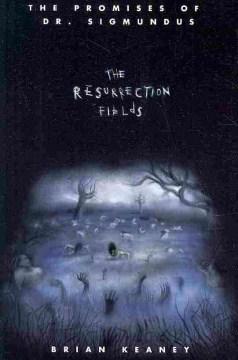 The Resurrection Fields
