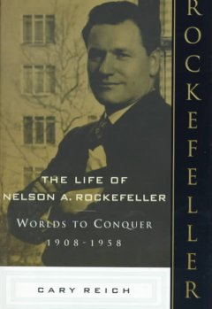 The Life of Nelson A. Rockefeller