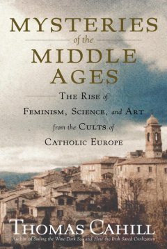 Mysteries of the Middle Ages