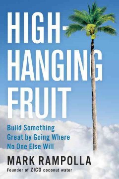 High-hanging Fruit