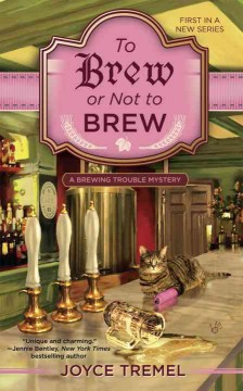 To Brew Or Not To Brew: A Brewing Trouble Mystery