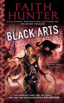Black Arts: A Jane Yellowrock Novel